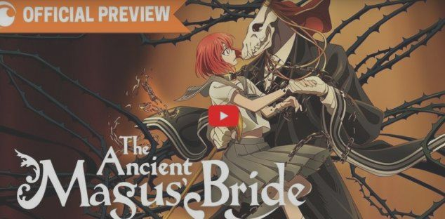 The Ancient Magus' Bride, the official trailer o    | BitFeed co