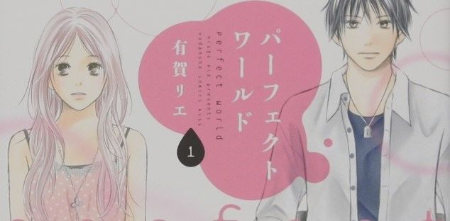 Perfect World, a tv series for the manga Rie Aruga | BitFeed co
