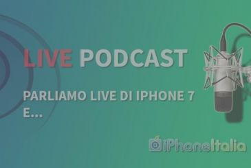 """""""Let's talk live iPhone 7 and..."""" – iPhoneItalia Podcast #115 Special Live"""