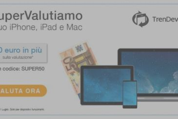 TrenDevice SuperValuta your iPhone, iPad and Mac: $ 50 in gift, up to the 31st of July
