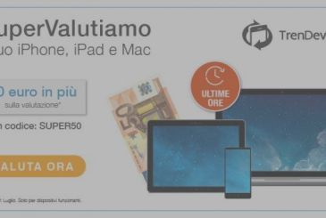 The LAST HOURS of Trade: TrenDevice buy your iPhone, iPad, and Mac giving you 50€ more. Until 23:59 today on the 31st of July!