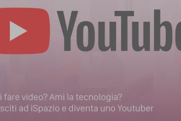 Love technology and you have the passion for the Video? iSpazio opens applications for new YouTuber