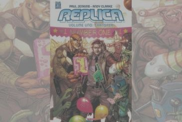 Replica Volume 1 – Transfer of Paul Jenkins & Andy Clarke | Review preview
