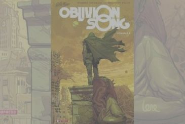 Oblivion Song Vol. 1 of Robert Kirkman & Lorenzo De Felici | Review