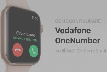 How to configure Vodafone OneNumber for your Apple Watch-Series 4/3 Cellular