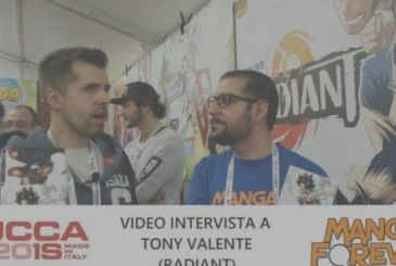 Video Interview with Tony Valente (Radiant) | Lucca Comics and Games 2018