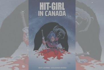 Hit-Girl in Canada, Jeff Lemire, Eduardo Risso | Review