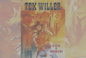Tex Willer – Dead or Alive! M. Boselli & R. De Angelis | Review