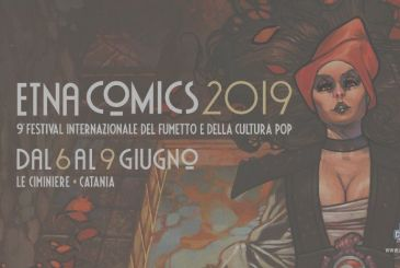ETNA COMICS 2019 – Back to the festival nerd-pop cool in the South of Italy!