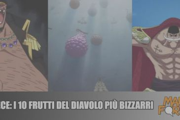 One Piece: the 10 Fruits of the Devil's most bizarre