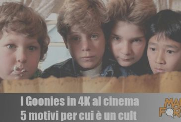 The Goonies in 4K at the cinema: 5 reasons why it is a cult