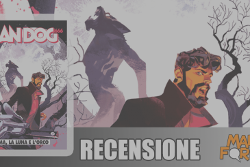 Dylan Dog 403 – The blade, the Moon and the ogre | Review